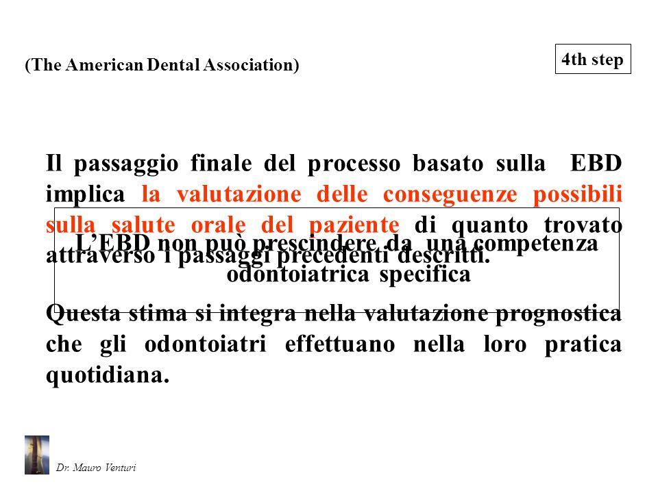 L'EBD non può prescindere da una competenza odontoiatrica specifica