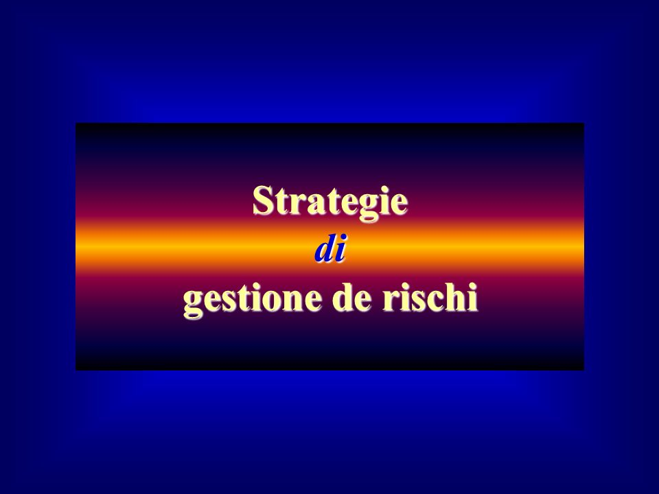 Strategie di gestione de rischi