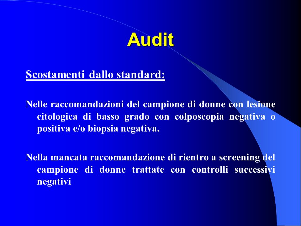 Audit Scostamenti dallo standard: