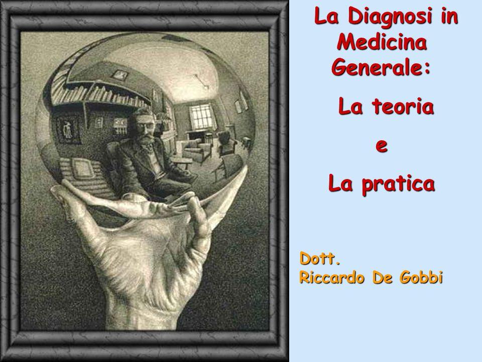 La Diagnosi in Medicina Generale: