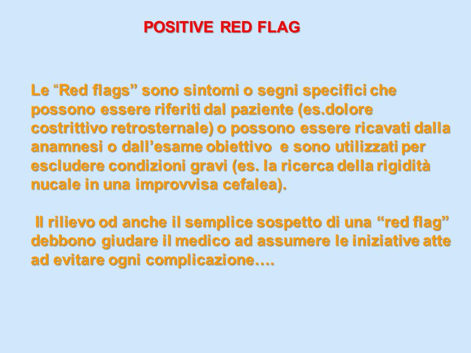 POSITIVE RED FLAG