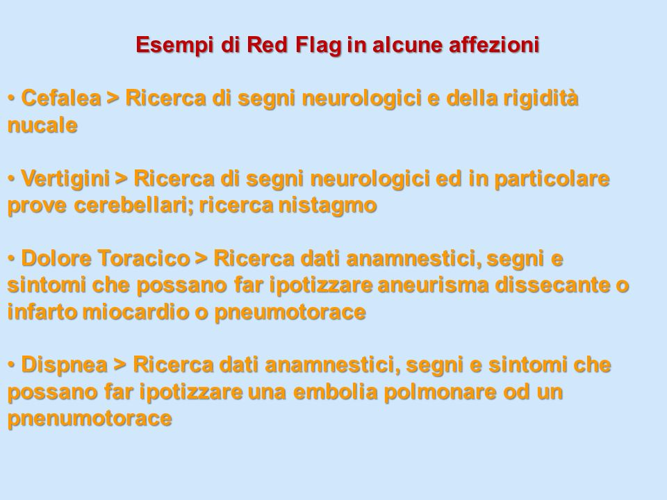 Esempi di Red Flag in alcune affezioni