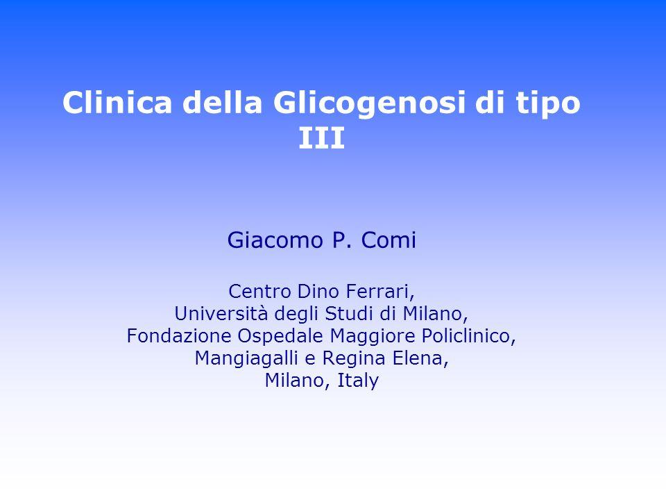 Clinica della Glicogenosi di tipo III Giacomo P
