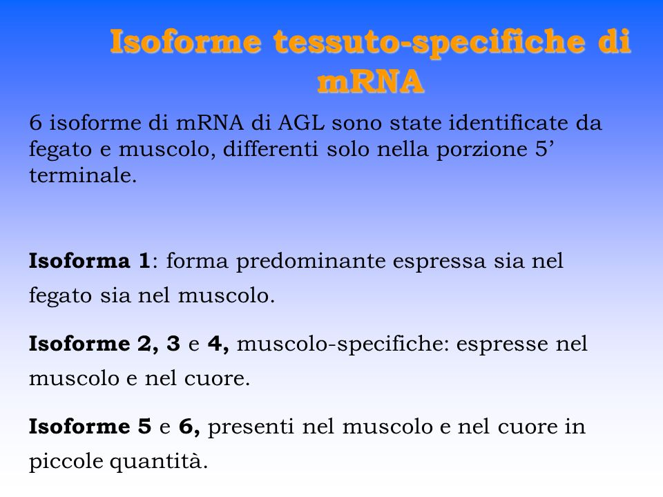 Isoforme tessuto-specifiche di mRNA