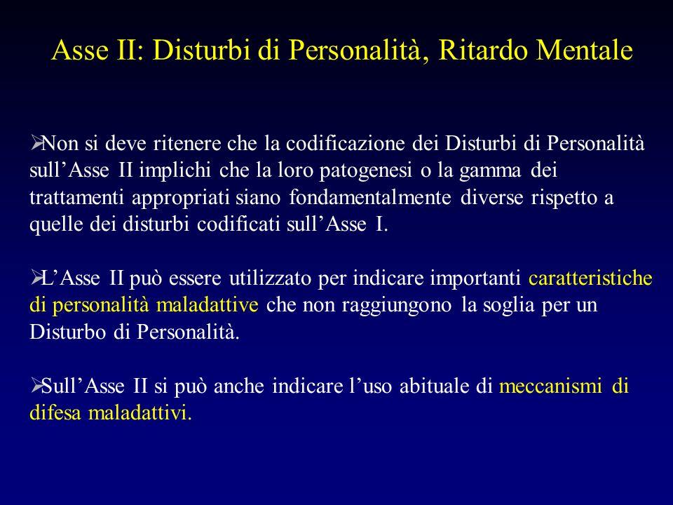 Asse II: Disturbi di Personalità' Ritardo Mentale