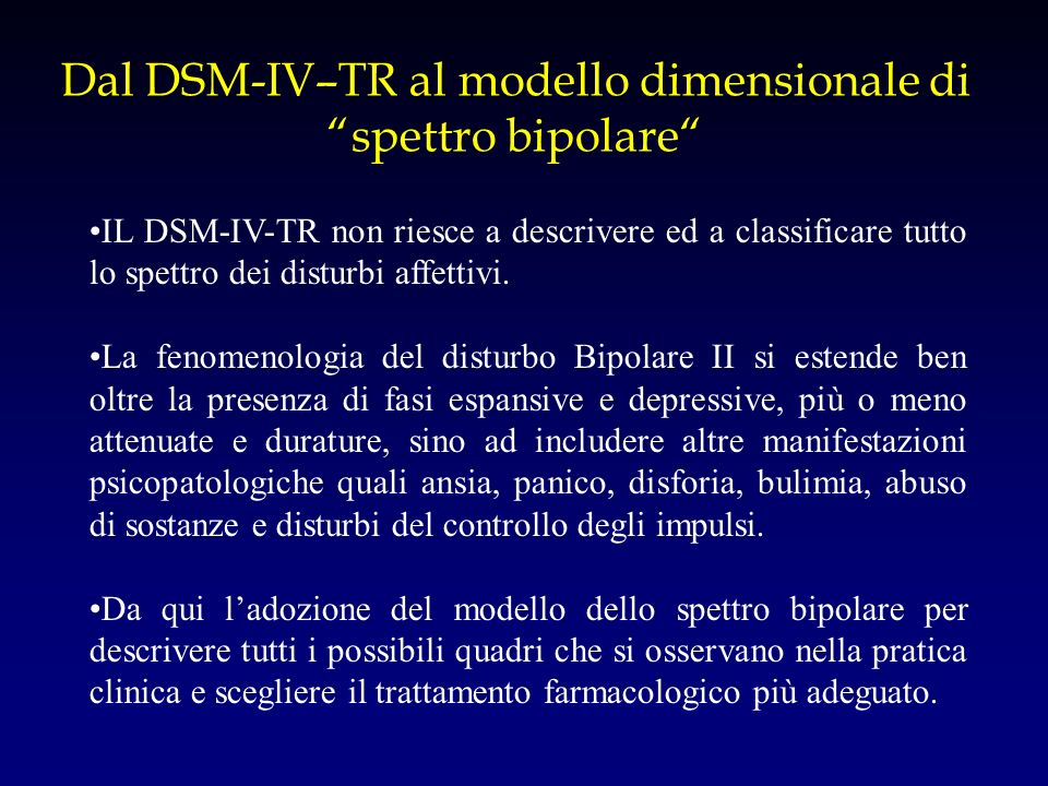 Dal DSM-IV–TR al modello dimensionale di spettro bipolare