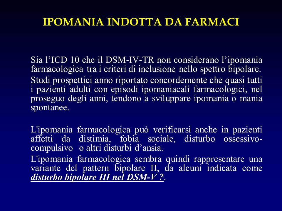 IPOMANIA INDOTTA DA FARMACI