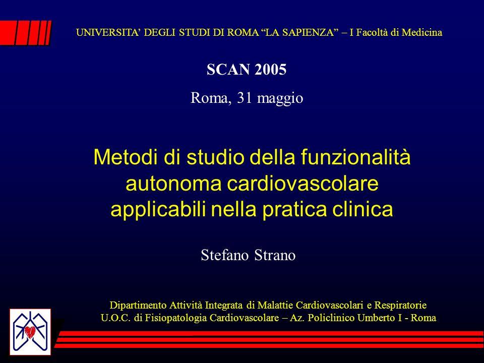 UNIVERSITA' DEGLI STUDI DI ROMA LA SAPIENZA – I Facoltà di Medicina