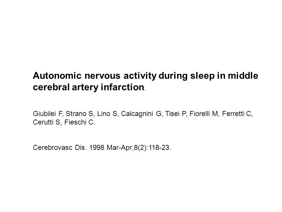 Autonomic nervous activity during sleep in middle cerebral artery infarction.