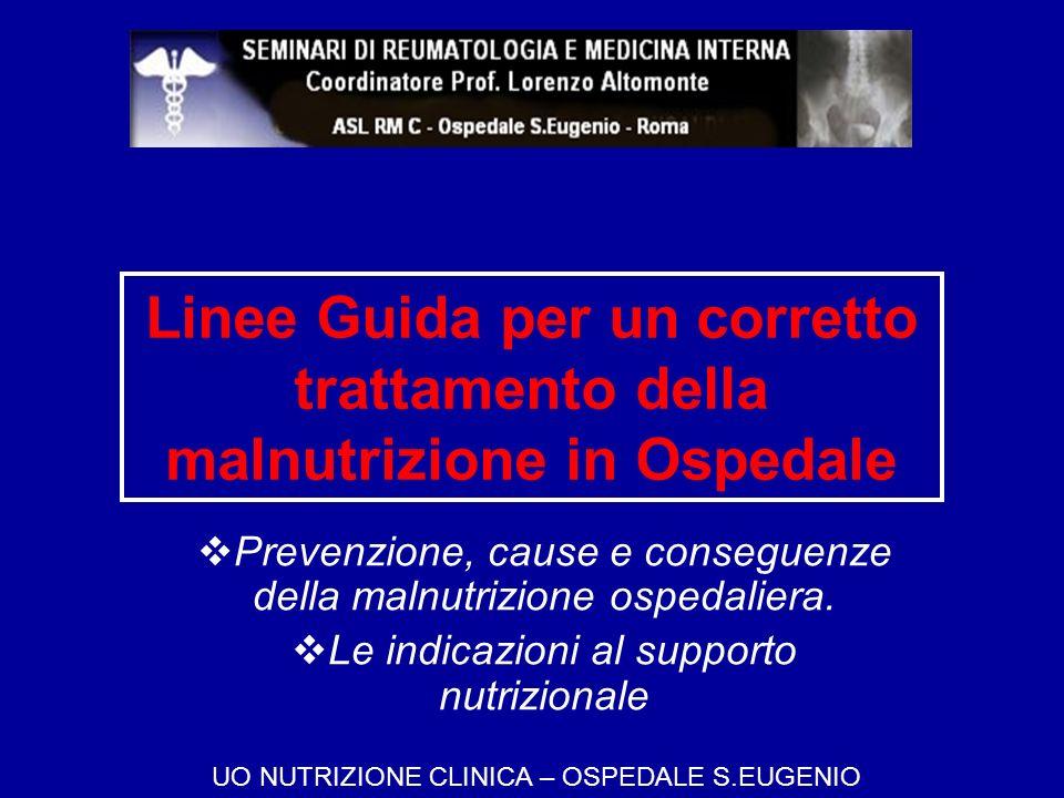 Linee Guida per un corretto trattamento della malnutrizione in Ospedale