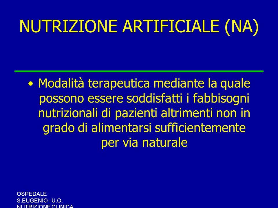NUTRIZIONE ARTIFICIALE (NA)