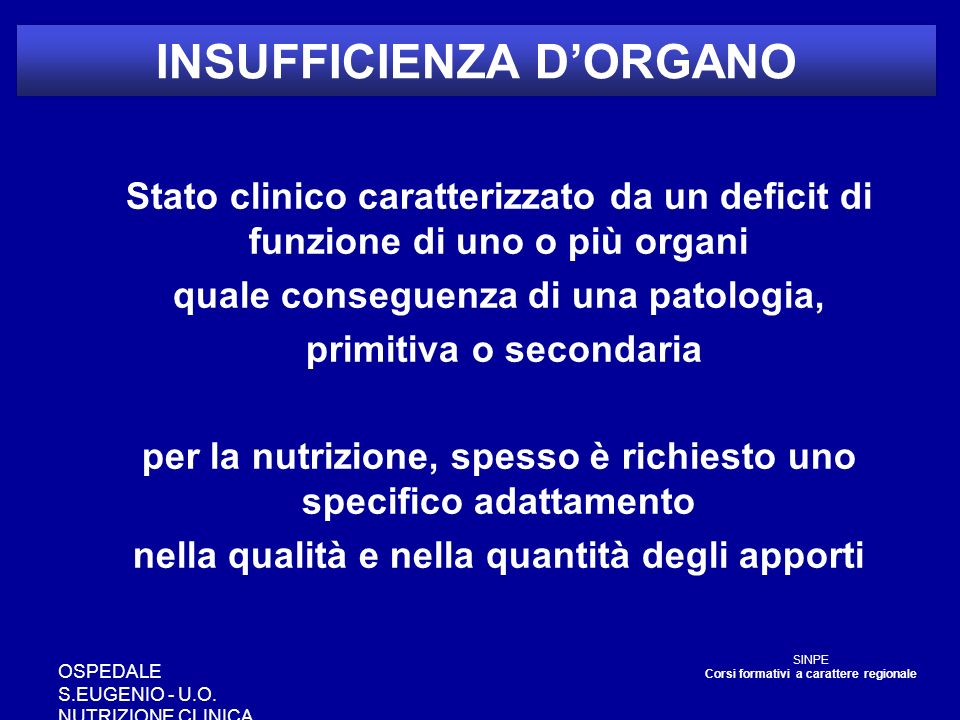 INSUFFICIENZA D'ORGANO