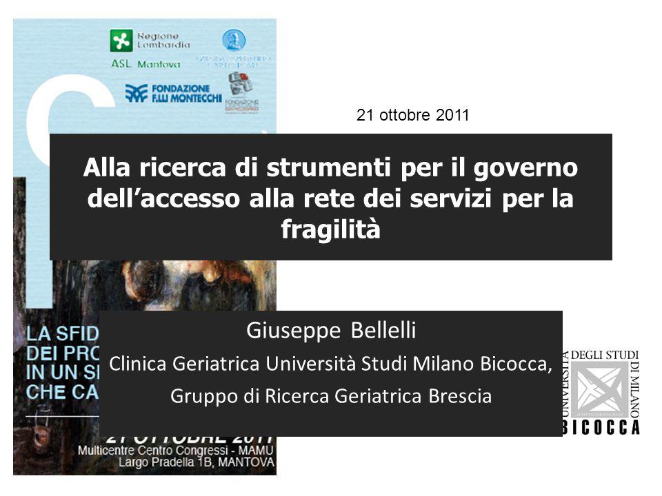 21 ottobre 2011 Alla ricerca di strumenti per il governo dell'accesso alla rete dei servizi per la fragilità.