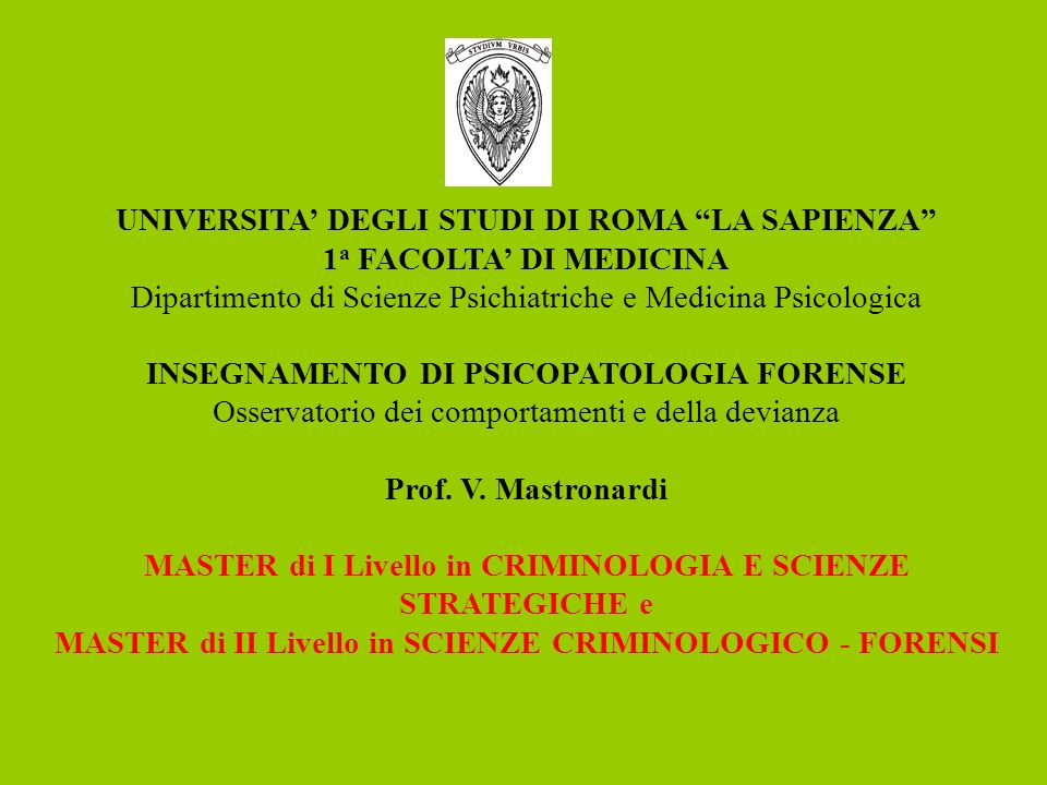 UNIVERSITA' DEGLI STUDI DI ROMA LA SAPIENZA 1a FACOLTA' DI MEDICINA