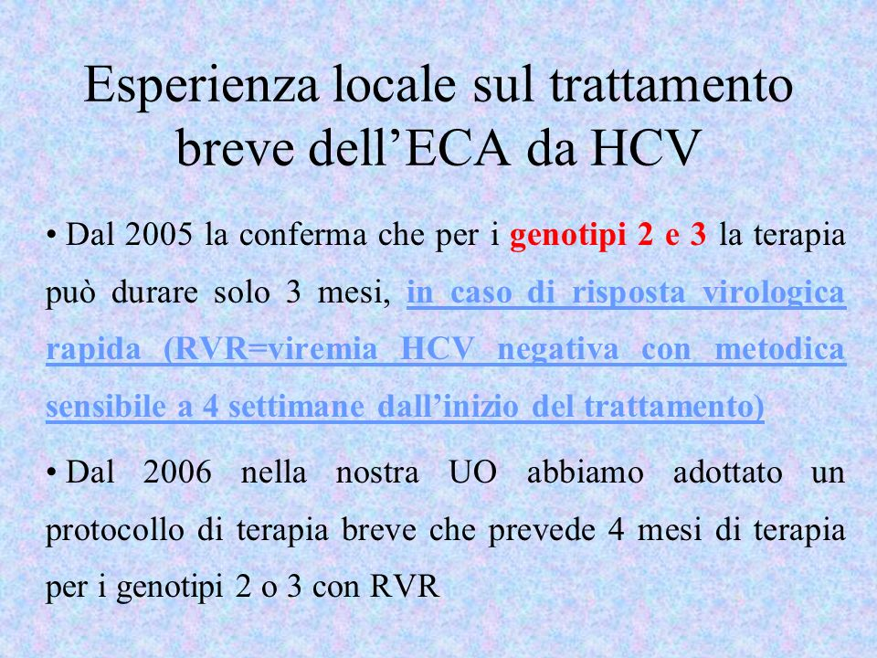 Esperienza locale sul trattamento breve dell'ECA da HCV