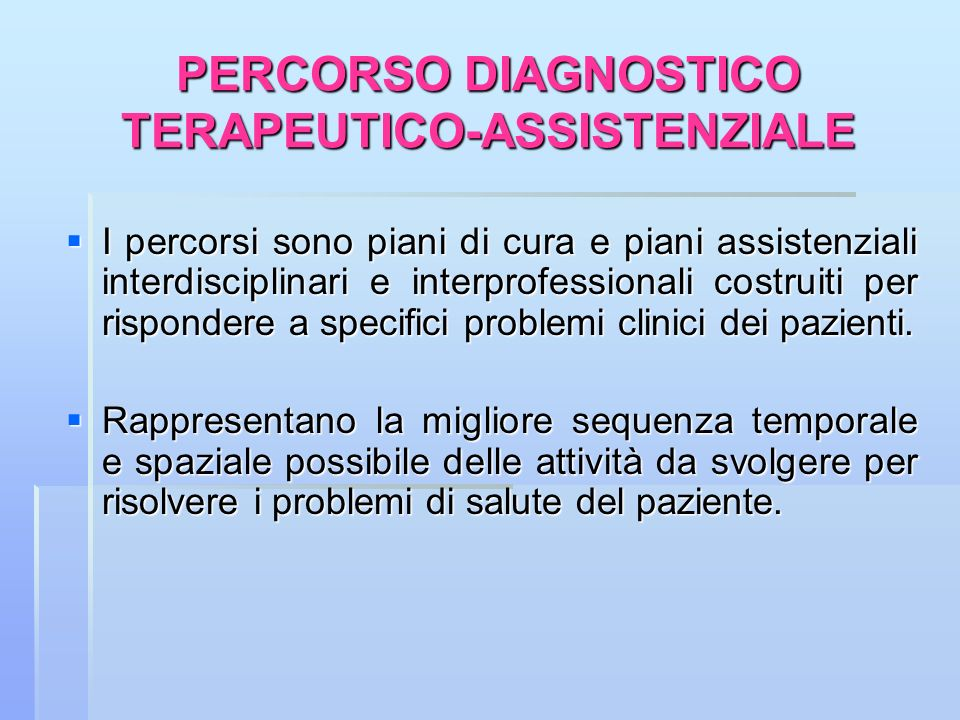 PERCORSO DIAGNOSTICO TERAPEUTICO-ASSISTENZIALE
