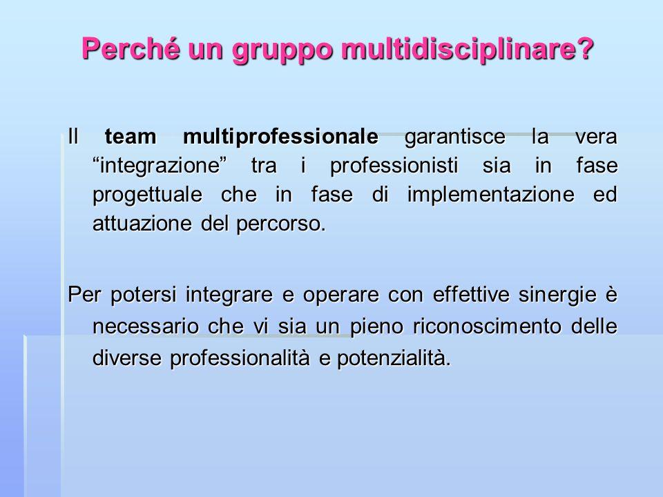 Perché un gruppo multidisciplinare