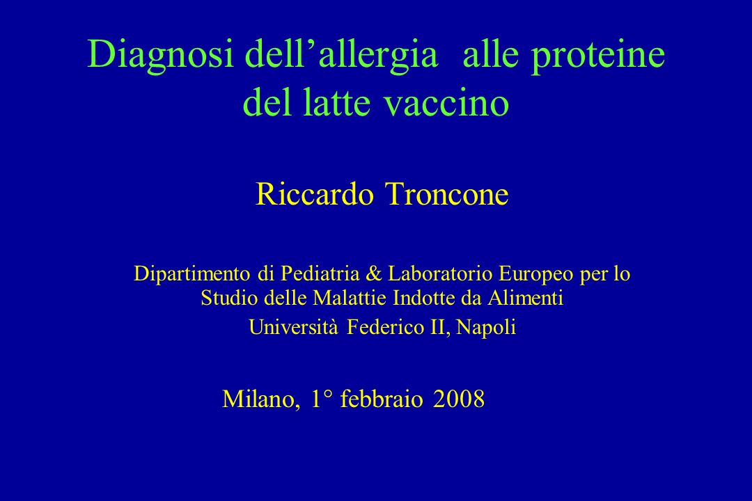 Diagnosi dell'allergia alle proteine del latte vaccino