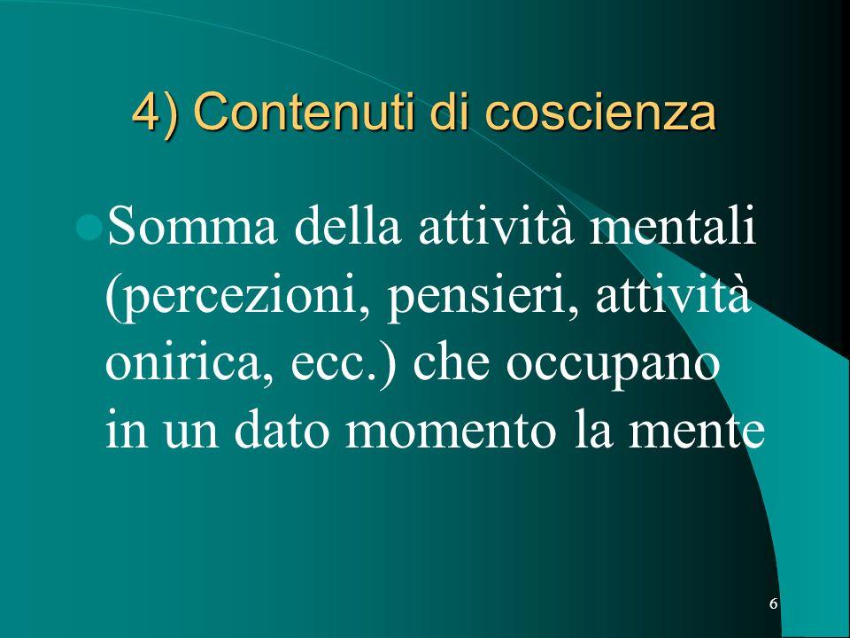 4) Contenuti di coscienza