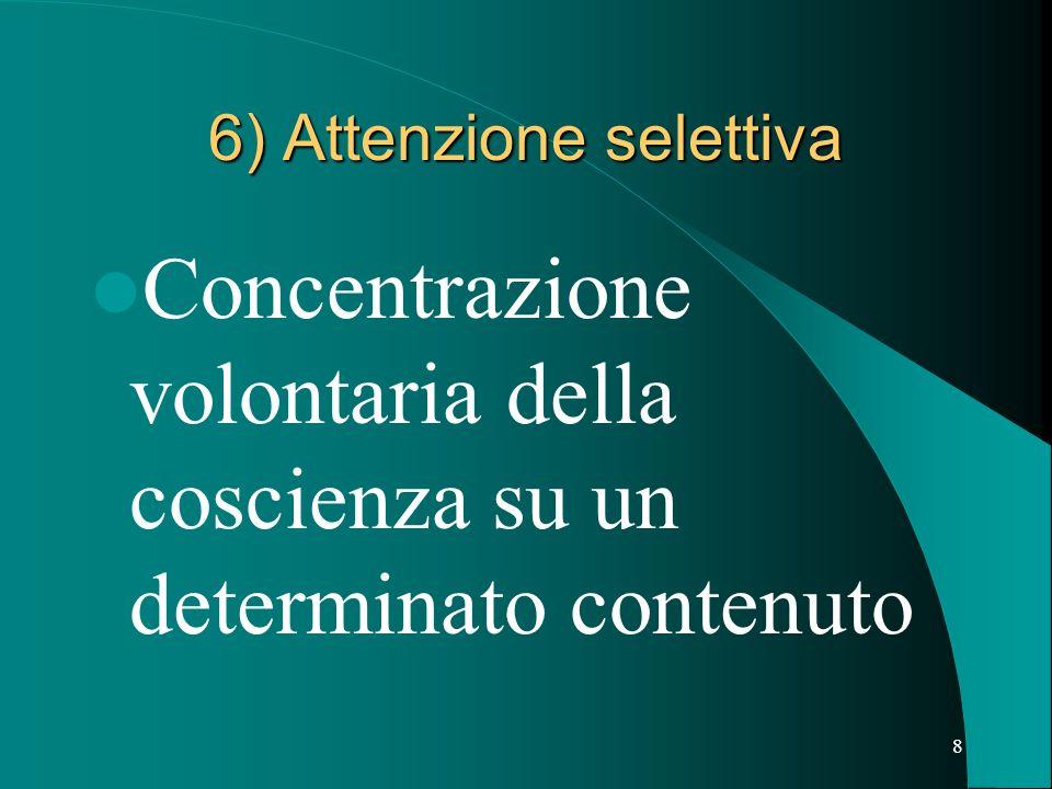6) Attenzione selettiva