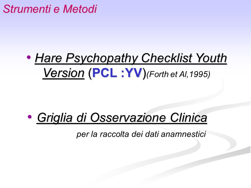 Hare Psychopathy Checklist Youth Version (PCL :YV)(Forth et Al,1995)