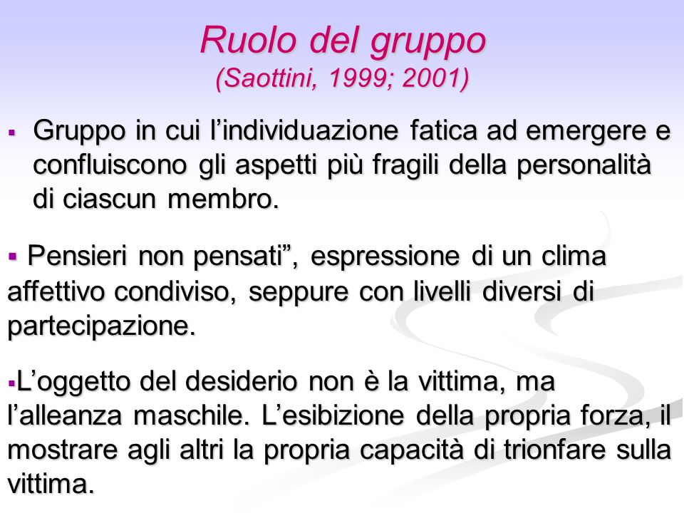 Ruolo del gruppo (Saottini, 1999; 2001)