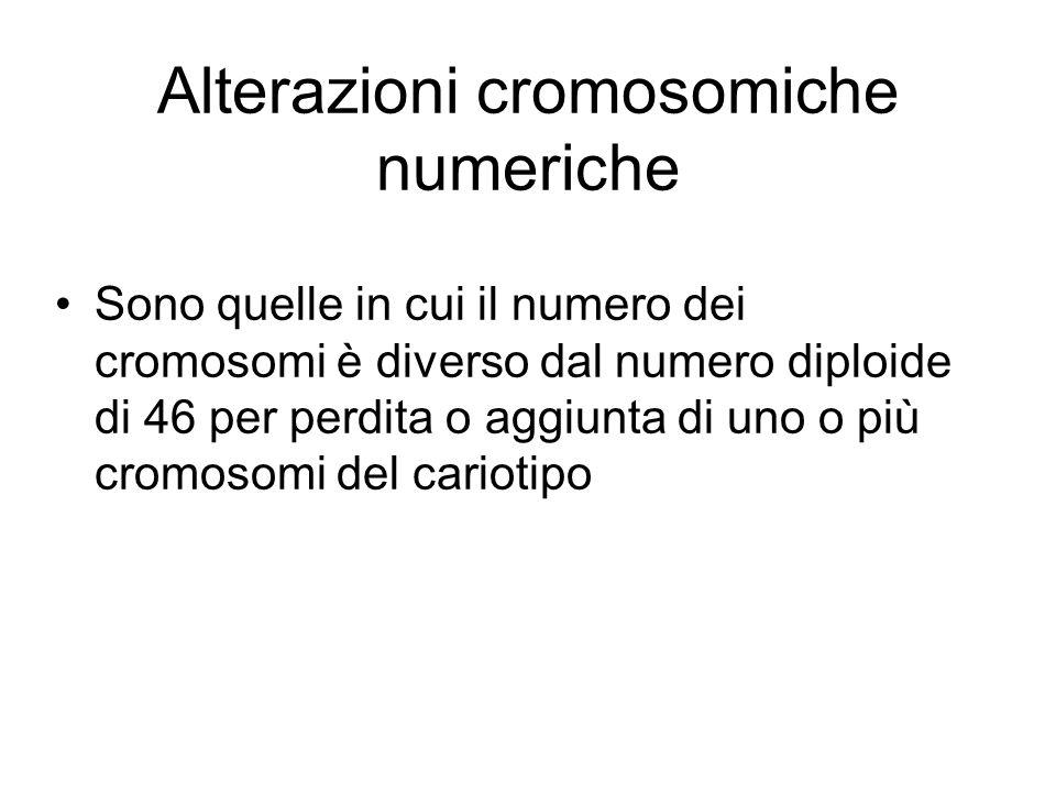 Alterazioni cromosomiche numeriche