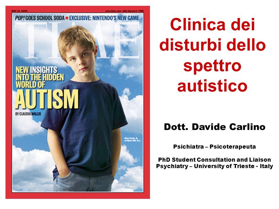 Clinica dei disturbi dello spettro autistico