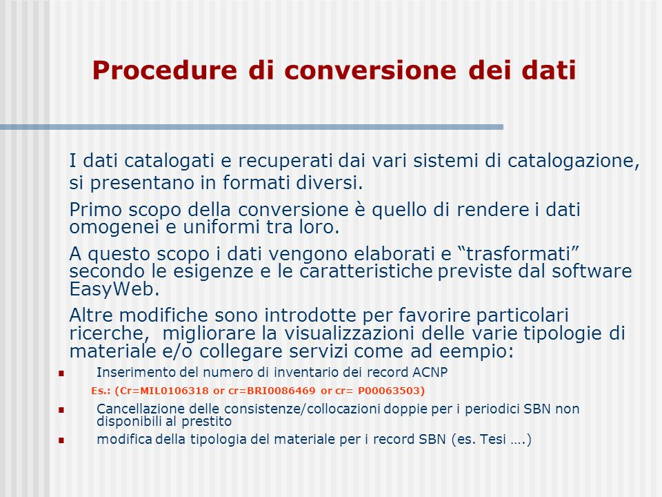 Procedure di conversione dei dati
