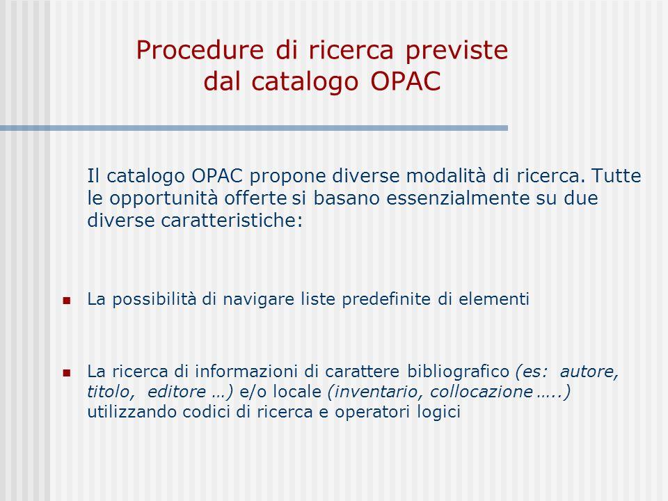 Procedure di ricerca previste dal catalogo OPAC