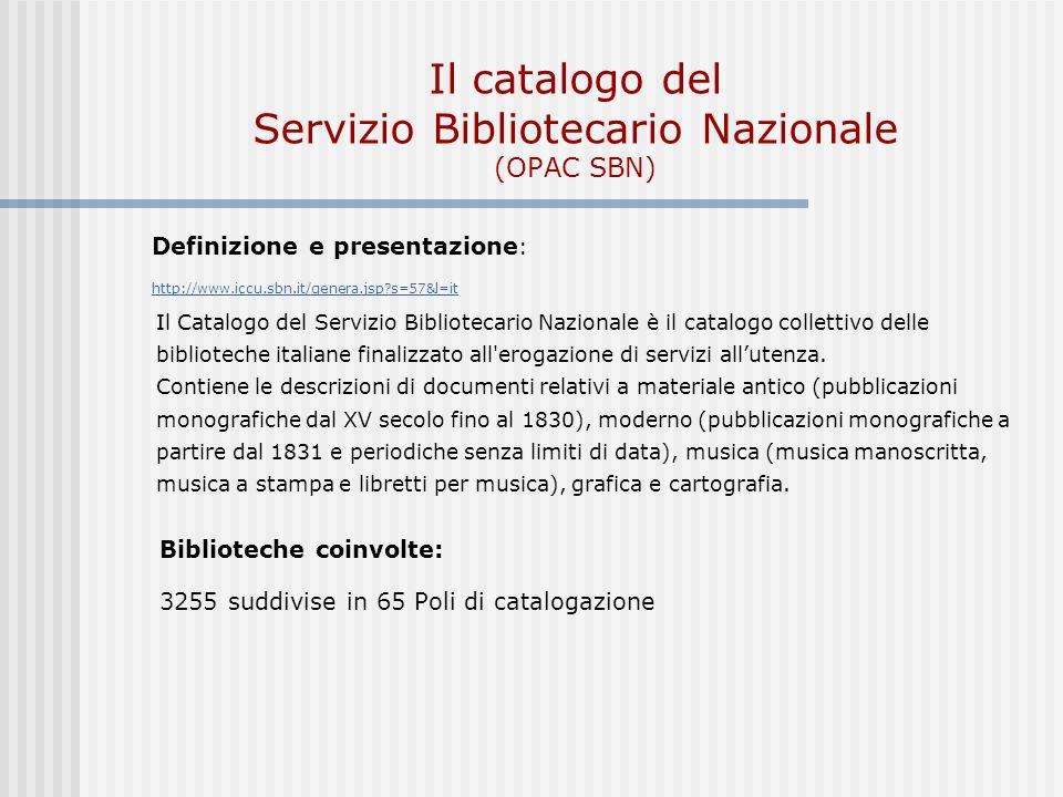 Il catalogo del Servizio Bibliotecario Nazionale (OPAC SBN)