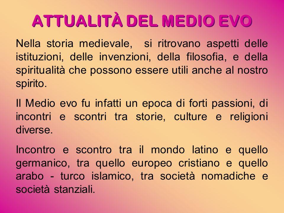 ATTUALITÀ DEL MEDIO EVO