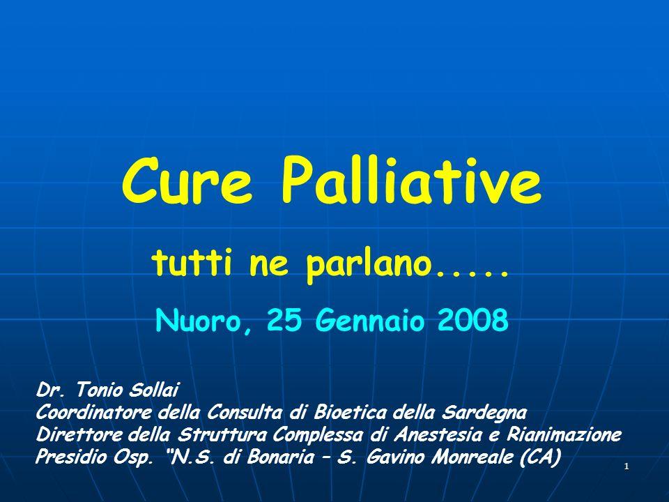 Cure Palliative tutti ne parlano..... Nuoro, 25 Gennaio 2008