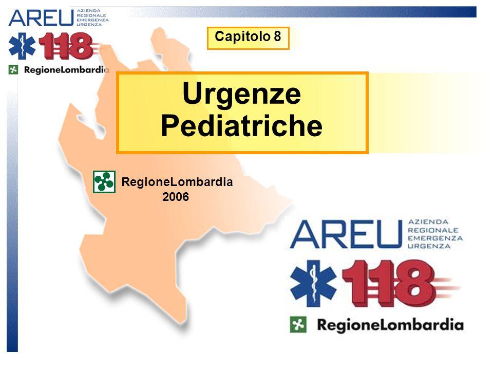 Capitolo 8 Urgenze Pediatriche RegioneLombardia 2006