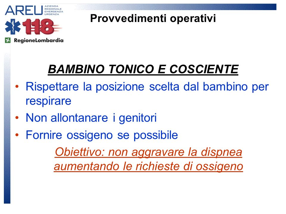Provvedimenti operativi BAMBINO TONICO E COSCIENTE