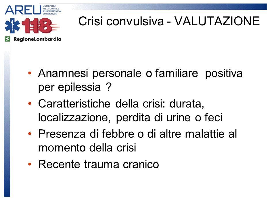 Crisi convulsiva - VALUTAZIONE