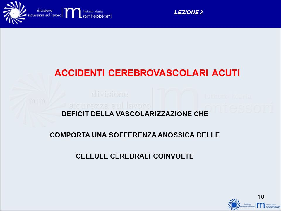 ACCIDENTI CEREBROVASCOLARI ACUTI
