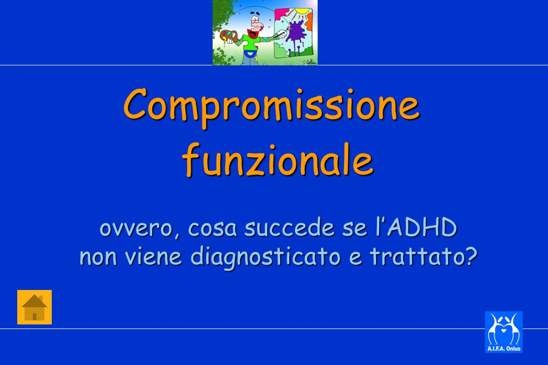 Compromissione funzionale ovvero, cosa succede se l'ADHD