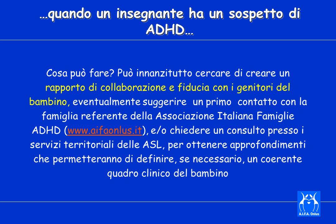 …quando un insegnante ha un sospetto di ADHD…
