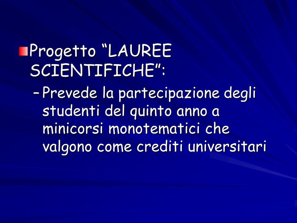 Progetto LAUREE SCIENTIFICHE :