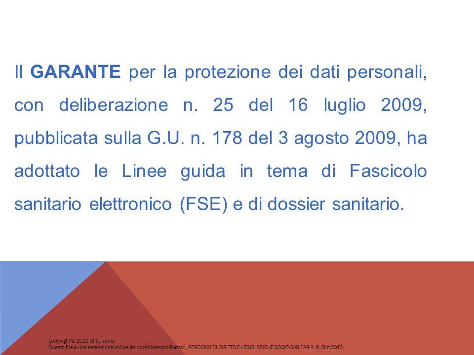 Il GARANTE per la protezione dei dati personali, con deliberazione n