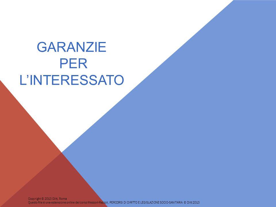 GARANZIE PER L'INTERESSATO