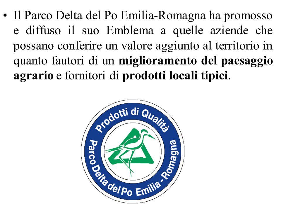 Il Parco Delta del Po Emilia-Romagna ha promosso e diffuso il suo Emblema a quelle aziende che possano conferire un valore aggiunto al territorio in quanto fautori di un miglioramento del paesaggio agrario e fornitori di prodotti locali tipici.
