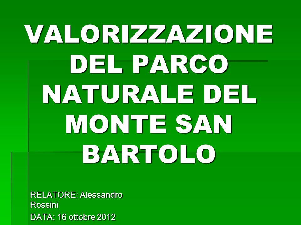 VALORIZZAZIONE DEL PARCO NATURALE DEL MONTE SAN BARTOLO