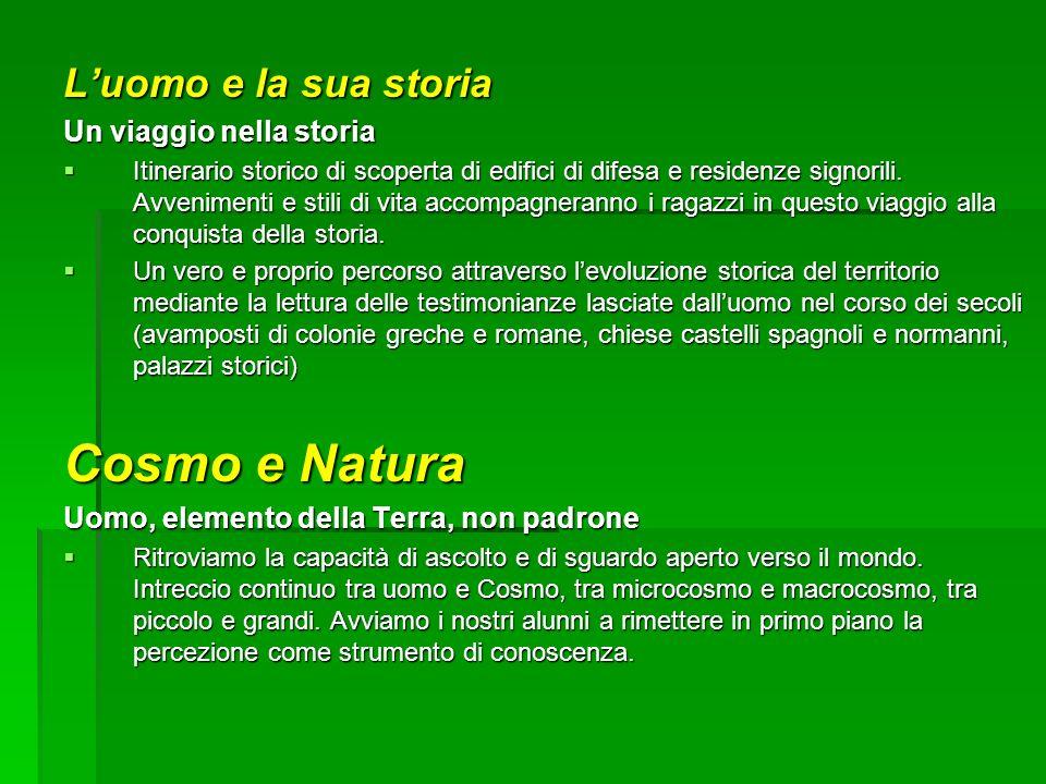Cosmo e Natura L'uomo e la sua storia Un viaggio nella storia