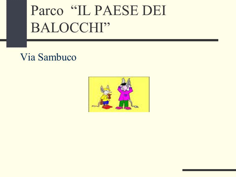 Parco IL PAESE DEI BALOCCHI