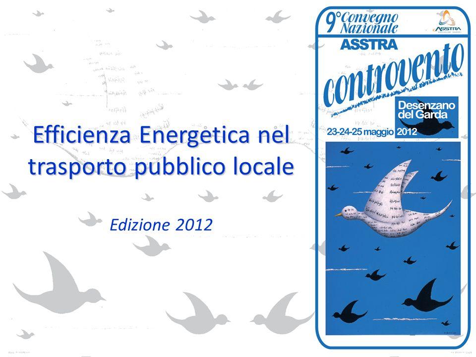 Efficienza Energetica nel trasporto pubblico locale Edizione 2012