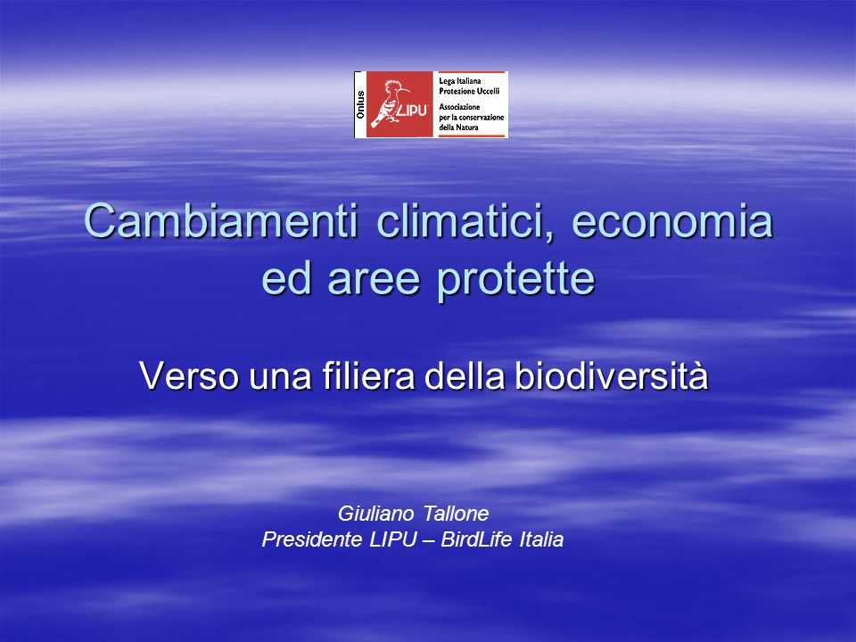 Cambiamenti climatici, economia ed aree protette