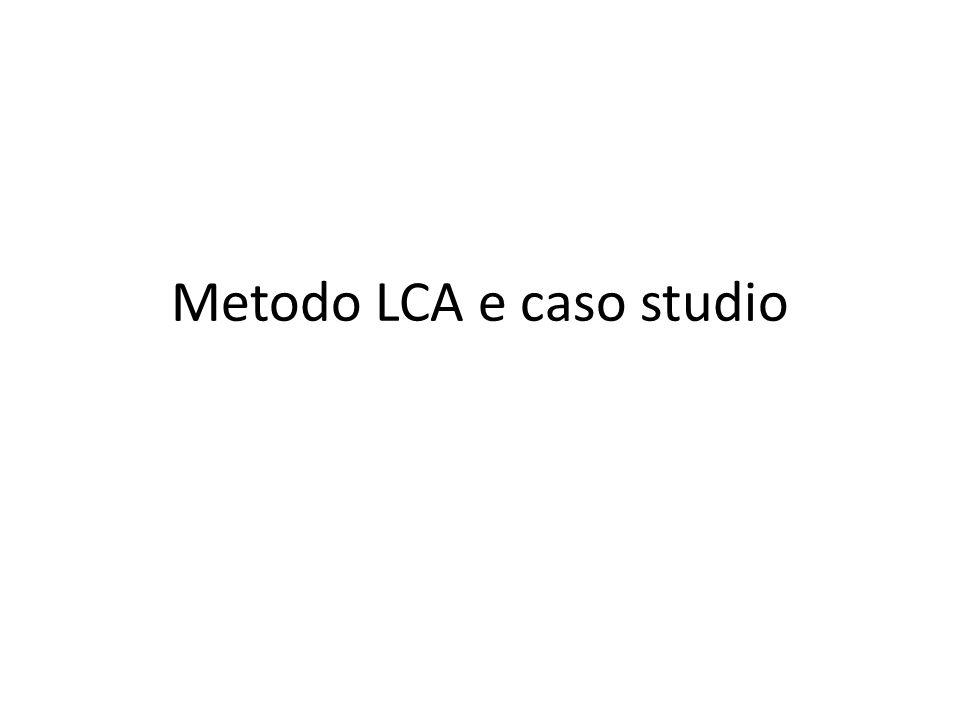Metodo LCA e caso studio