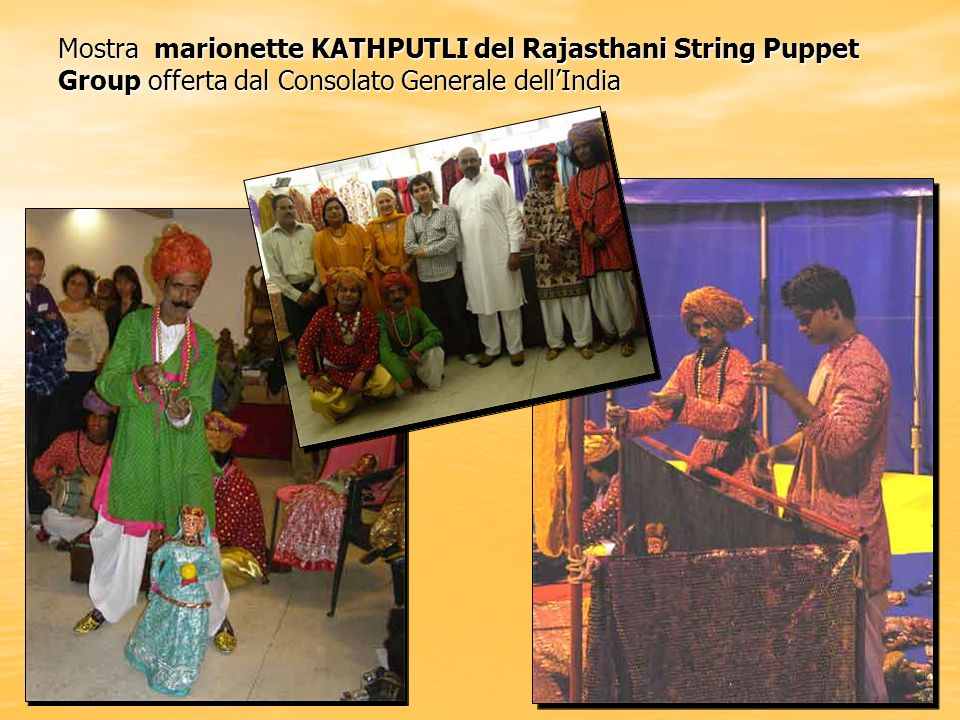 Mostra marionette KATHPUTLI del Rajasthani String Puppet Group offerta dal Consolato Generale dell'India